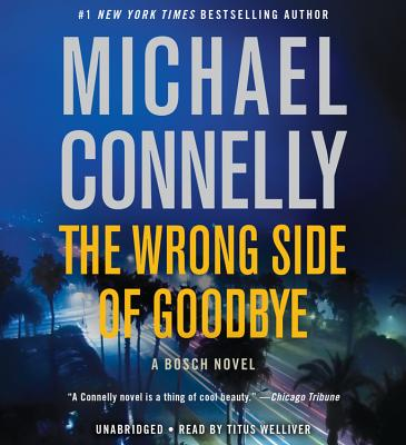 The Wrong Side of Goodbye (A Harry Bosch Novel) Cover Image
