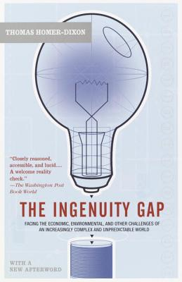 The Ingenuity Gap: Facing the Economic, Environmental, and Other Challenges of an Increasingly Complex and Unpredictable Future Cover Image