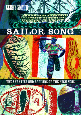 Sailor Song: The Shanties and Ballads of the High Seas Cover Image