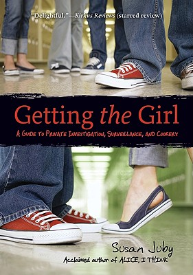 Getting the Girl: A Guide to Private Investigation, Surveillance, and Cookery Cover Image