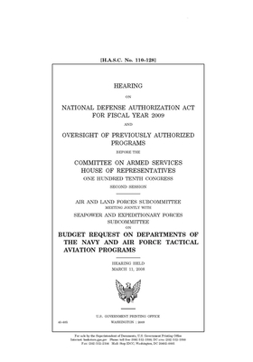 Hearing on National Defense Authorization Act for Fiscal Year 2009 and oversight of previously authorized programs Cover Image