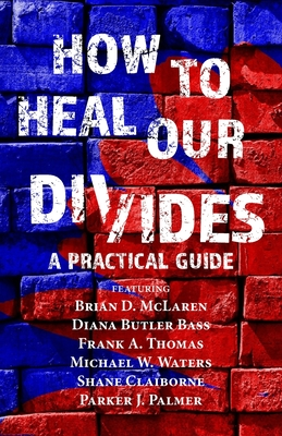 Cover for How to Heal Our Divides
