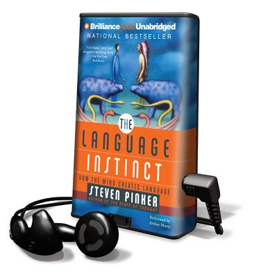 The Language Instinct: How the Mind Creates Language [With Earbuds] (Playaway Adult Nonfiction) Cover Image