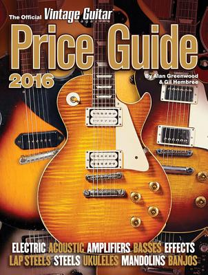 The Official Vintage Guitar Magazine Price Guide 2016 Cover Image