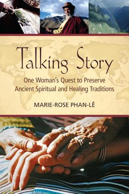 Talking Story: One Woman's Quest to Preserve Ancient Spiritual and Healing Traditions Cover Image