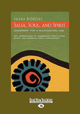 Salsa, Soul, and Spirit: Leadership for a Multicultural Age (Easyread Large Edition) Cover Image