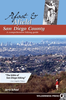 Afoot & Afield San Diego County: A Comprehensive Hiking Guide Cover Image