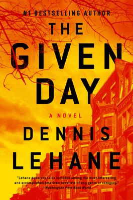 Given Day, The  Lehane, Dennis