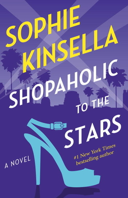 Shopaholic to the Stars: A Novel Cover Image