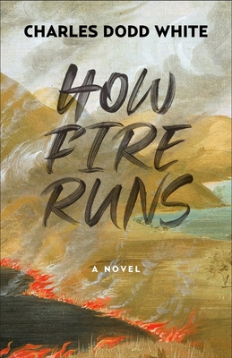 Cover for How Fire Runs