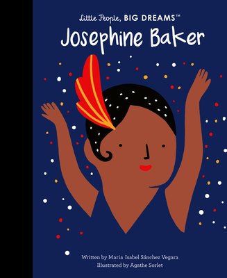 Josephine Baker (Little People, BIG DREAMS #16) Cover Image
