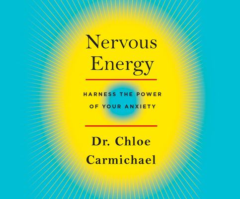 Nervous Energy: Harness the Power of Your Anxiety Cover Image