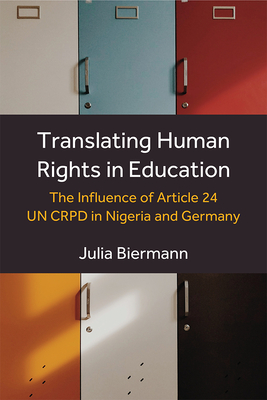 Translating Human Rights in Education: The Influence of Article 24 UN CRPD in Nigeria and Germany Cover Image