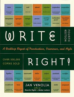 Write Right!: A Desktop Digest of Punctuation, Grammar, and Style, 4th Edition Cover Image