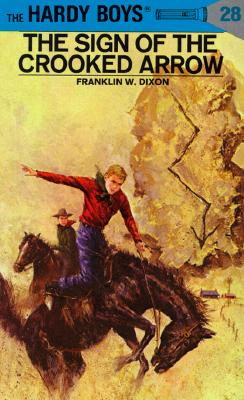 Hardy Boys 28: the Sign of the Crooked Arrow (The Hardy Boys #28) Cover Image