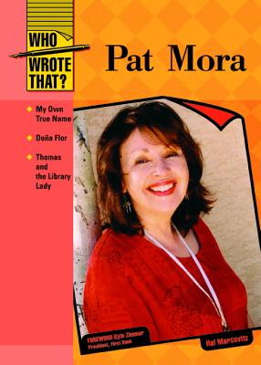 Cover for Pat Mora (Who Wrote That?)