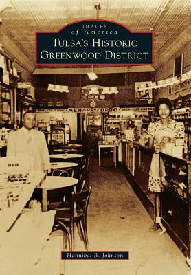 Tulsa's Historic Greenwood District (Images of America (Arcadia Publishing)) Cover Image