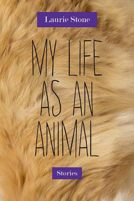 My Life as an Animal: Stories Cover Image
