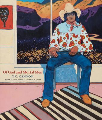 Of God and Mortal Men:  T.C. Cannon: T.C. Cannon Cover Image
