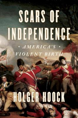 Scars of Independence: America's Violent Birth Cover Image