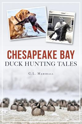 Chesapeake Bay Duck Hunting Tales Cover Image
