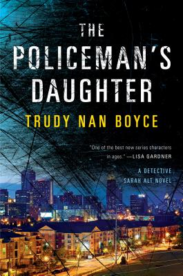 The Policeman's Daughter (A Detective Sarah Alt Novel #3) Cover Image