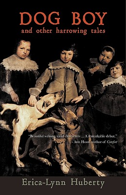 Dog Boy and Other Harrowing Tales Cover