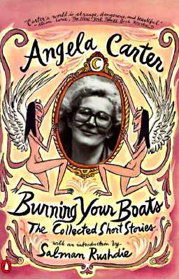 Burning Your Boats: The Collected Short Stories Cover Image