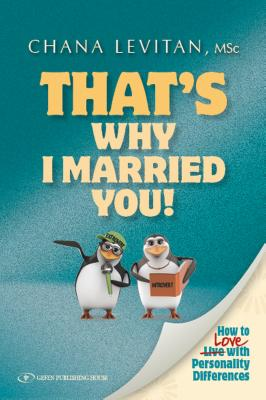 That's Why I Married You: How to Love with Personality Differences cover