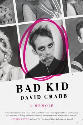 Bad Kid: A Memoir Cover Image