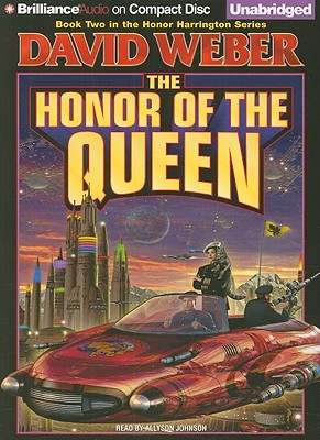 The Honor of the Queen (Honor Harrington (Audio) #2) Cover Image