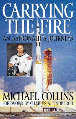 Carrying the Fire: An Astronaut's Journey Cover Image