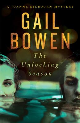 The Unlocking Season: A Joanne Kilbourn Mystery Cover Image