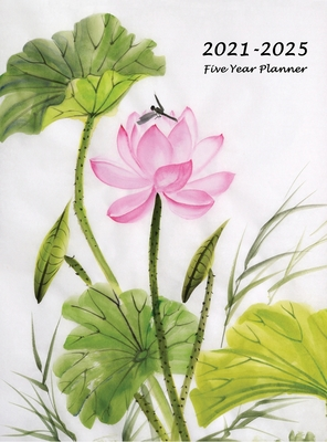 2021-2025 Five Year Planner: Large 60-Month Monthly Planner with Hardcover (Lotus Flower) Cover Image