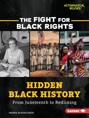 Hidden Black History: From Juneteenth to Redlining Cover Image