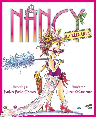 Nancy la Elegante = Fancy Nancy Cover