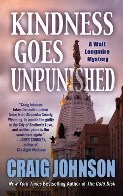 Kindness Goes Unpunished (Walt Longmire Mysteries) Cover Image