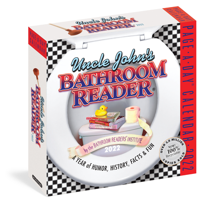 Uncle John's Bathroom Reader Page-A-Day Calendar 2022: A Year of Facts, History, and Humor to Ponder While You're on the Throne. Cover Image