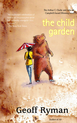 The Child Garden: A Low Comedy Cover Image