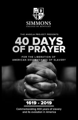 The Angela Project Presents 40 Days of Prayer: For the Liberation of American Descendants of Slavery Cover Image