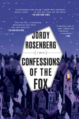 CONFESSIONS OF THE FOX - By Jordy Rosenberg