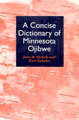 Concise Dictionary of Minnesota Ojibwe Cover Image