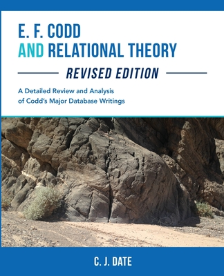 E. F. Codd and Relational Theory, Revised Edition Cover Image