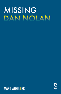Missing Dan Nolan: New Edition with Bonus Features Cover Image