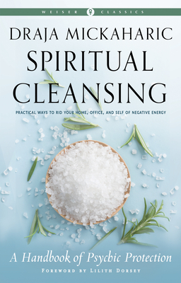 Spiritual Cleansing: A Handbook of Psychic Protection (Weiser Classics Series) cover