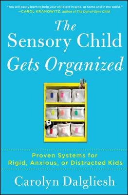 The Sensory Child Gets Organized Cover
