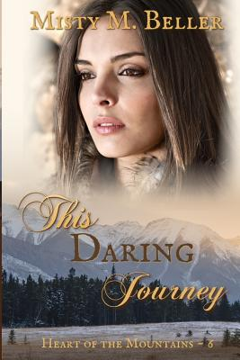 This Daring Journey (Mountain #11) Cover Image