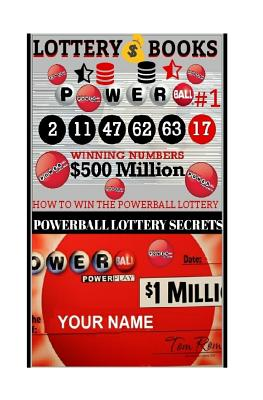 Lottery Books; How To Win The Powerball Lottery.: Proven Methods And Strategies To Win The Powerball Lottery Cover Image