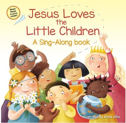 Jesus Loves the Little Children (Sing-Along Book) Cover Image