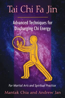 Tai Chi Fa Jin: Advanced Techniques for Discharging Chi Energy Cover Image